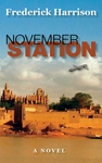 November Station Novel (Frederick Harrison)