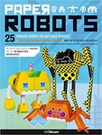 Paper Robots You Can Build Yourself By Nick Knite