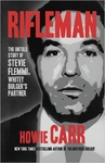 Rifleman: The Untold Story of Stevie Flemmi, Whitey Bulger's Partner (Hardback)