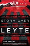 Storm Over Leyte: The Philippine Invasion and the Destruction of the Japanese Navy (Signed Edition)