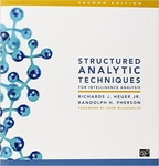 Structured Analytic Techniques for Intelligence Analysis (Spiral Bound)