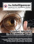 The Intelligencer, Volume 19, Issue 2: Covert Identity In a Biometric World