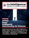 The Intelligencer, Volume 20, Issue 2: Activity Based Intelligence Understanding the Unknown