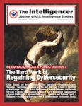 The Intelligencer, Volume 21, Issue 2: Betrayals, Hacks, and Public Distrust