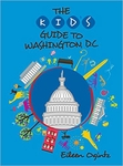 The Kids Guide To Washington DC