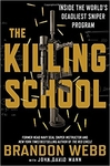 The Killing School by Brandon Webb