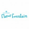 Flavor Fountains