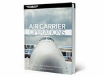 Aviation Supplies & Academics ASA-AIR-CR2 Air Carrier Operation Hardcover Book