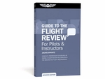 Aviation Supplies & Academics ASA-OEG-BFR7 Guide to the Flight Review
