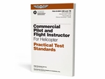 Aviation Supplies & Academics ASA-8081-16B CFI & Commercial Helicopter Practical Test Standards Book