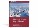 Aviation Supplies & Academics ASA-FM-ADV-8 The Advanced Pilot's Flight Manual Softcover Book