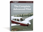 Aviation Supplies & Academics ASA-CAP-5 The Complete Advanced Pilot Softcover Book