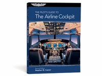 236e0aa0241 Aviation Supplies   Academics ASA-AL-CP2 The Pilot s Guide to the Airline  Cockpit at SkyGeek.com