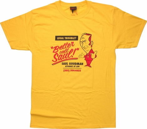 Better Call Saul Legal Trouble T-Shirt