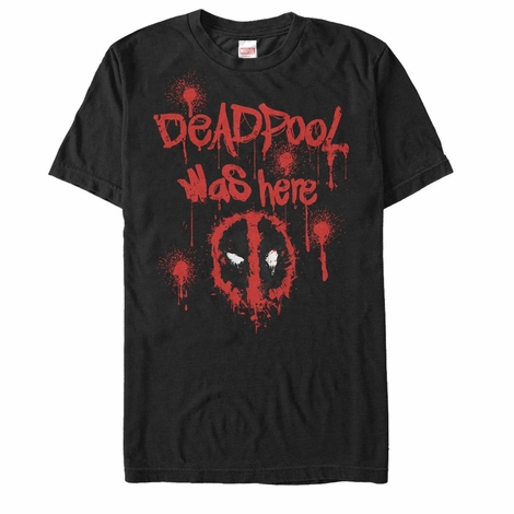 Deadpool Was Here T-Shirt