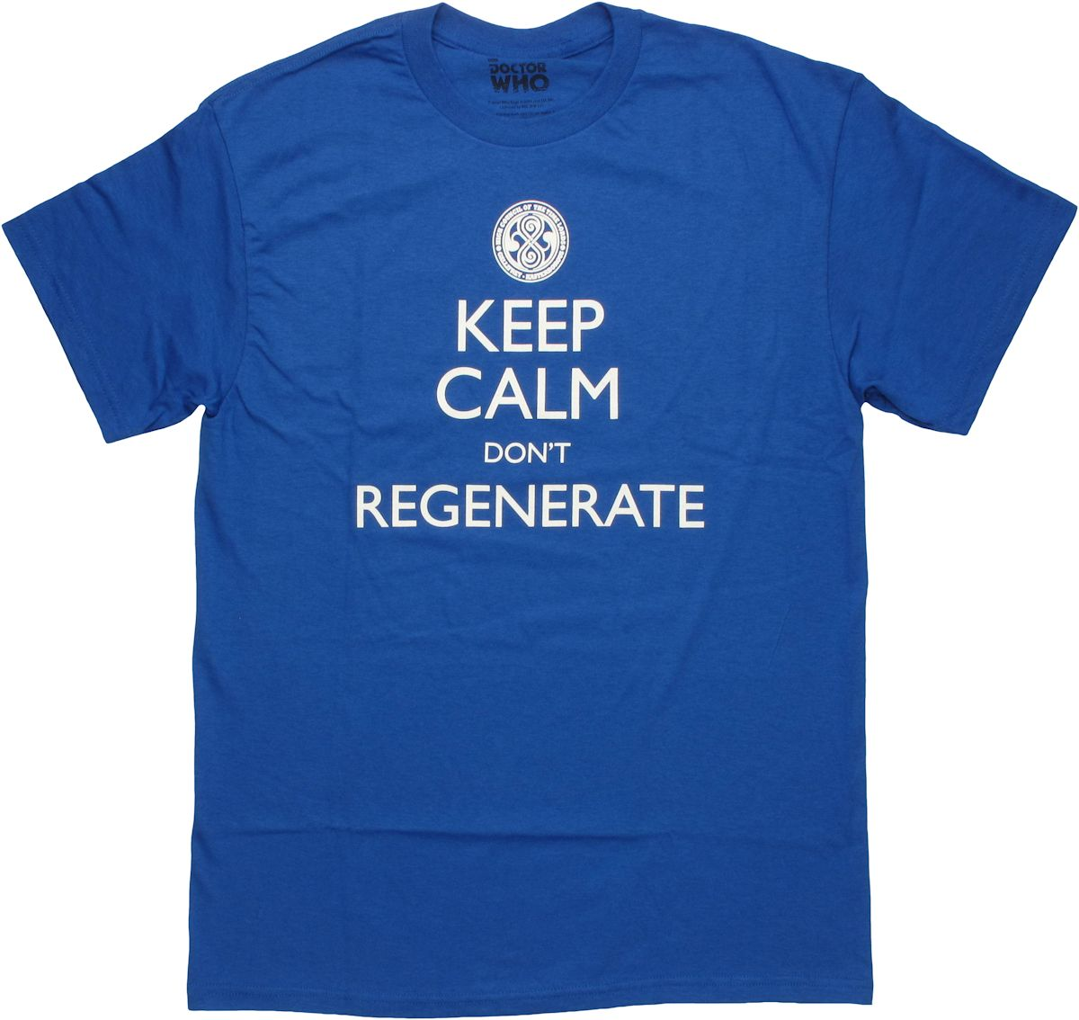 Doctor Who Keep Calm Don't Regenerate T Shirt