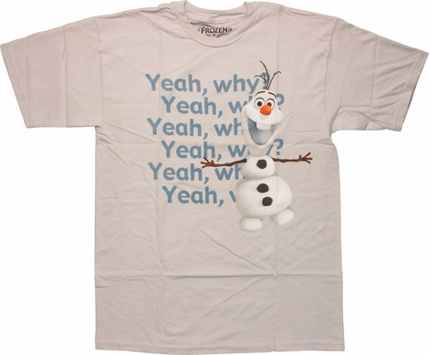 Frozen Yeah Why Olaf T-Shirt