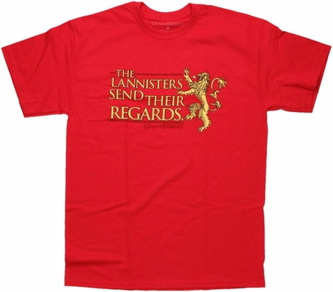 Game of Thrones Lannisters Regards T Shirt