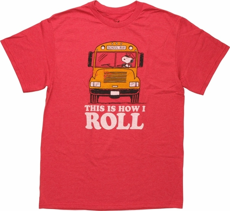 Peanuts Snoopy Bus This is How I Roll T-Shirt