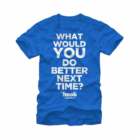 Silicon Valley Better Next Time T-Shirt