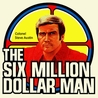 Six Million Dollar Man