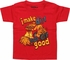 Tonka I Make Dirt Look Good Toddler T-Shirt