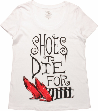 Wizard of Oz Shoes to Die For Ladies T-Shirt