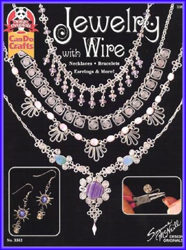 Jewelery with Wire: Necklaces, Bracelets, Earrings and More!