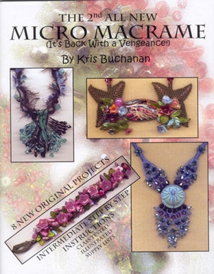 Micro Macrame By Kris Buchanan