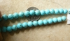 "Turquoise Round Beads 6mm 8"" strands"