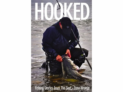 Zeno Hromin ZHB Hooked- Fishing Stories from the Surf