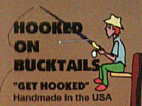 Hooked On Bucktails