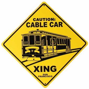 San Francisco Cable Car Crossing Sign