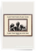 A Good Friend Knows All Your Stories Copper & Glass Photo Frame 3X3 - CLOSEOUT
