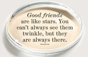 Good Friends Are Like Stars Crystal Oval Paperweight