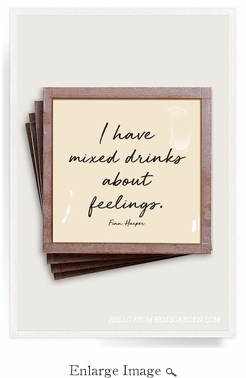 I Have Mixed Drinks About Feelings Copper & Glass Coasters 4 Pc Set