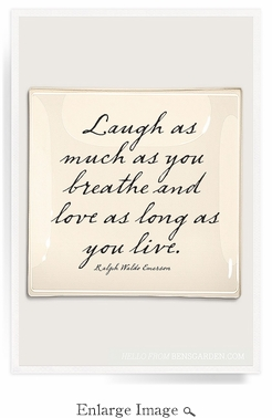 Laugh As Much As You Love 14 x 14 Decoupage Glass Tray