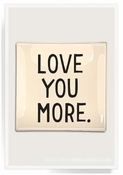 Love You More Decoupage 3x 6 Petit Object Glass Tray