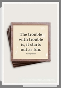 The Trouble With Trouble Copper & Glass Coasters 4 Pc Set