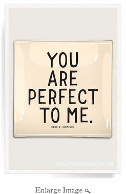You Are Perfect Decoupage Glass Tray