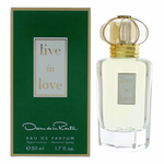 Live in Love by Oscar De La Renta, 1.7 oz Eau De Parfum Spray for Women