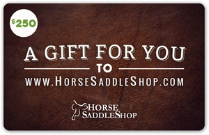 $250 Gift Certificate - Horse Saddle Shop