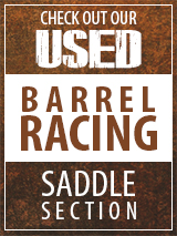 Check out our Used Barrel Racing Saddle section