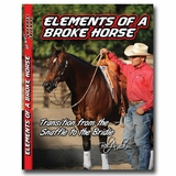 Professional's Choice Bob Avila DVD Elements of a Broke Horse--Transition from the Snaffle to the Bridle Part 1 AVV-106