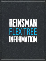 Reinsman Flex Tree Information