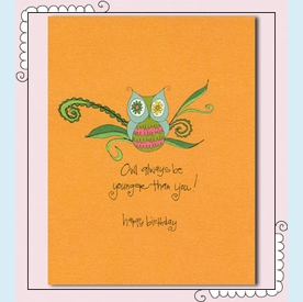 Owl Always Be Younger Birthday Card - click to enlarge