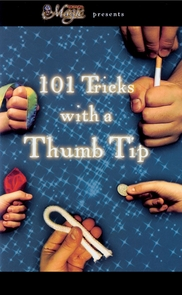 101 Tricks With A Thumb Tip Costume