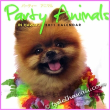 Party Animals 2011 Hawaii Calendar