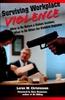 Surviving Workplace Violence Book
