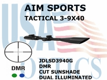 AIM SPORTS TACTICAL 3-9X40 DMR CUT SUNSHADE